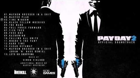 Full PAYDAY 2 Soundtrack (HD 320k Bitrate)