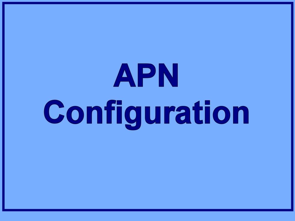 APN Configuration