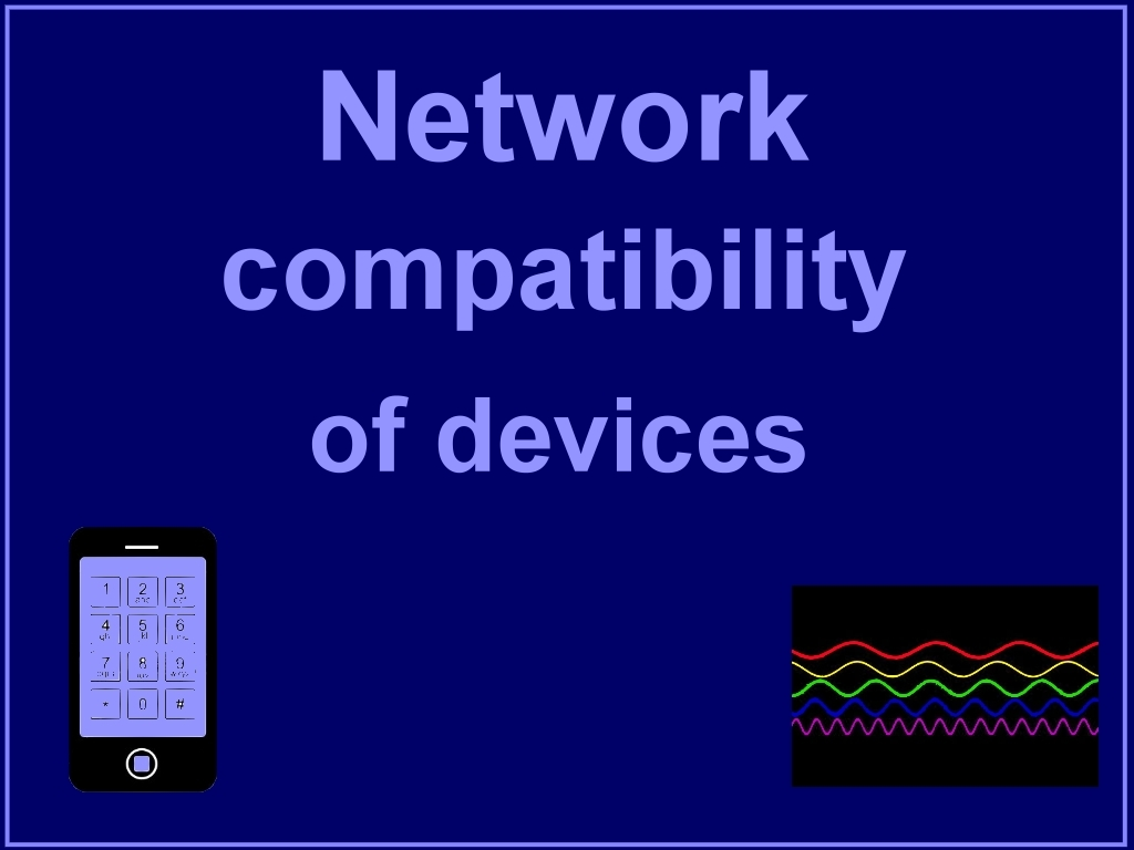 Network compatibility of devices