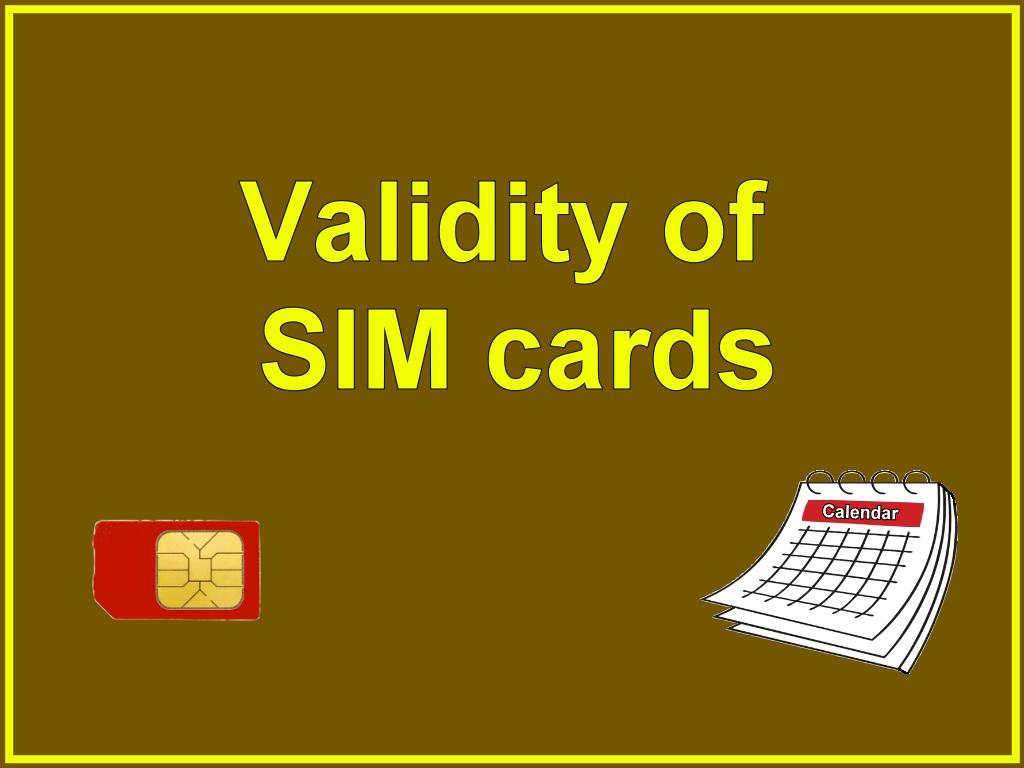 Validity of SIM cards