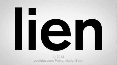 How to Pronounce Lien