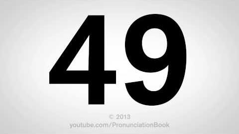 How to Pronounce 49