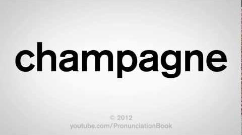 How_to_Pronounce_Champagne