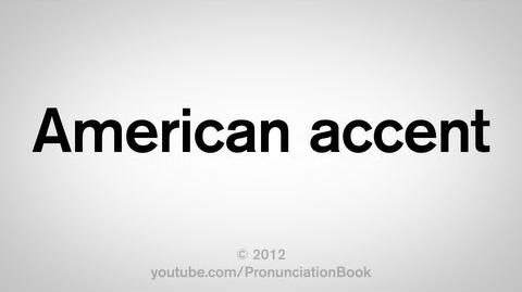How_to_Pronounce_American_Accent