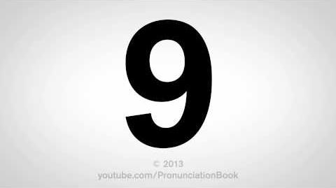 How to Pronounce 9