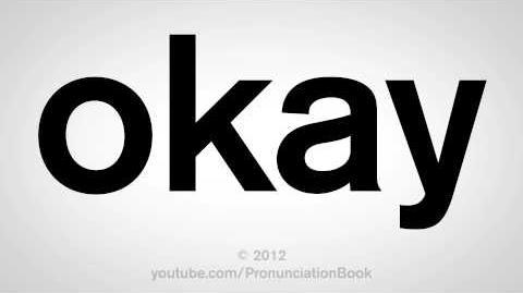 How_to_Pronounce_Okay