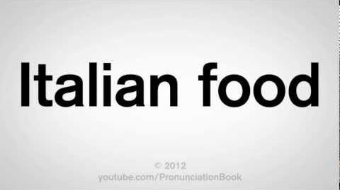 How to Pronounce Italian Food