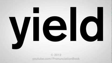 How_to_Pronounce_Yield