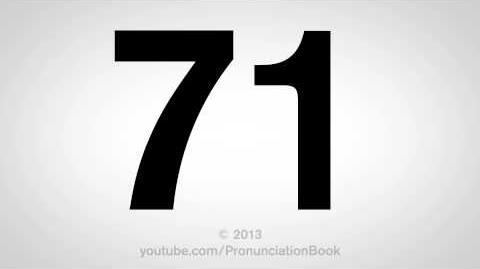 How to Pronounce 71