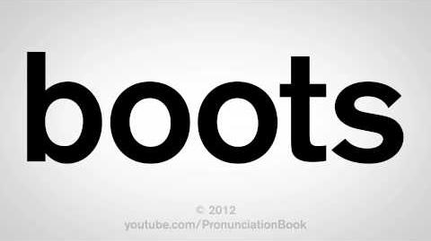 How_to_Pronounce_Boots