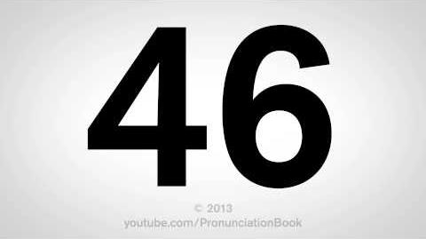 How to Pronounce 46