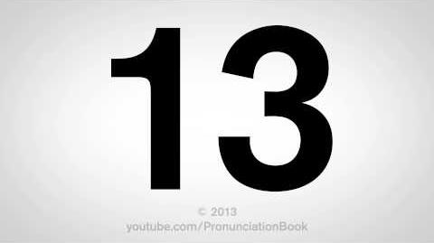 How to Pronounce 13