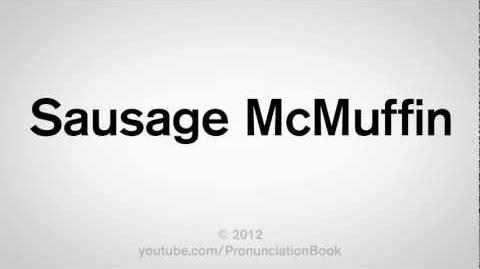 How_to_Pronounce_Sausage_McMuffin