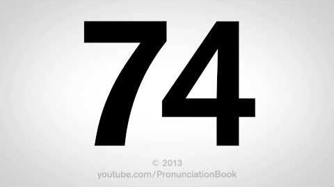 How to Pronounce 74