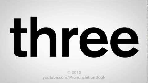 How_to_Pronounce_Three