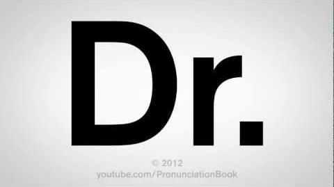 How_to_Pronounce_Dr.