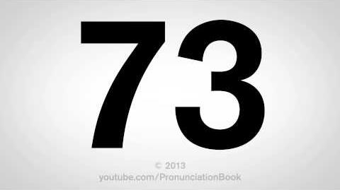 How to Pronounce 73-0