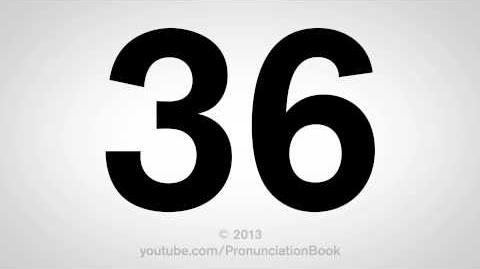 How to Pronounce 36