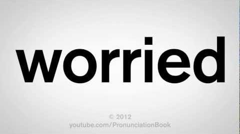 How_to_Pronounce_Worried