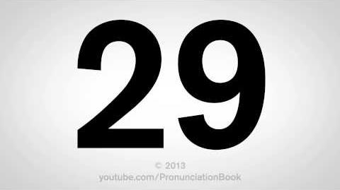 How to Pronounce 29