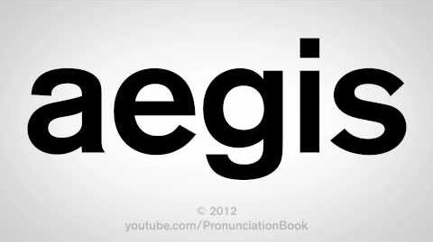 How to Pronounce Aegis