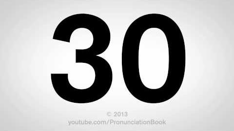 How to Pronounce 30