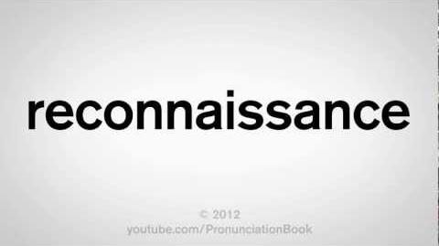 How to Pronounce Reconnaissance