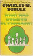 What Was Buggin' Ol' Pharaoh 1972