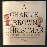 A Charlie Brown Christmas- The Making of a Tradition