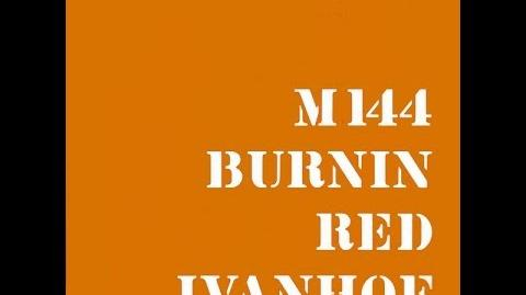 Burnin_Red_Ivanhoe_-_M144_1969
