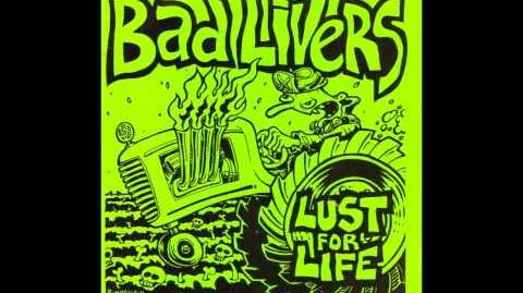 Bad_Livers_-_Lust_For_Life_(Iggy_Pop_Cover)