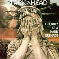 Friendly as a Hand Grenade.jpg