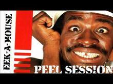 Eek-A-Mouse_-_Peel_Session_1983_-_1984
