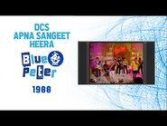 Blue Peter - Apna Sangeet - DCS - Heera - Beat The Rhythm - 1988