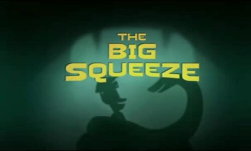 The Big Squeeze - Title Card.jpg