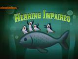 Herring Impaired