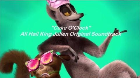 All_Hail_King_Julien_-_Cake_O'Clock_-_Lyrics