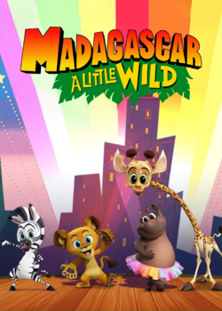 Madagascar A Little Wild poster.png