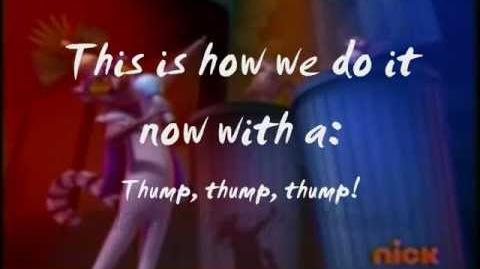 King Julien's 'Thump' ~Lyrics~