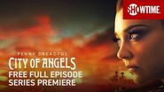 Penny Dreadful City of Angels Series Premiere Full Episode (TVMA)