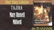 Tajima Mary Russell Mitford Audiobook Short Story