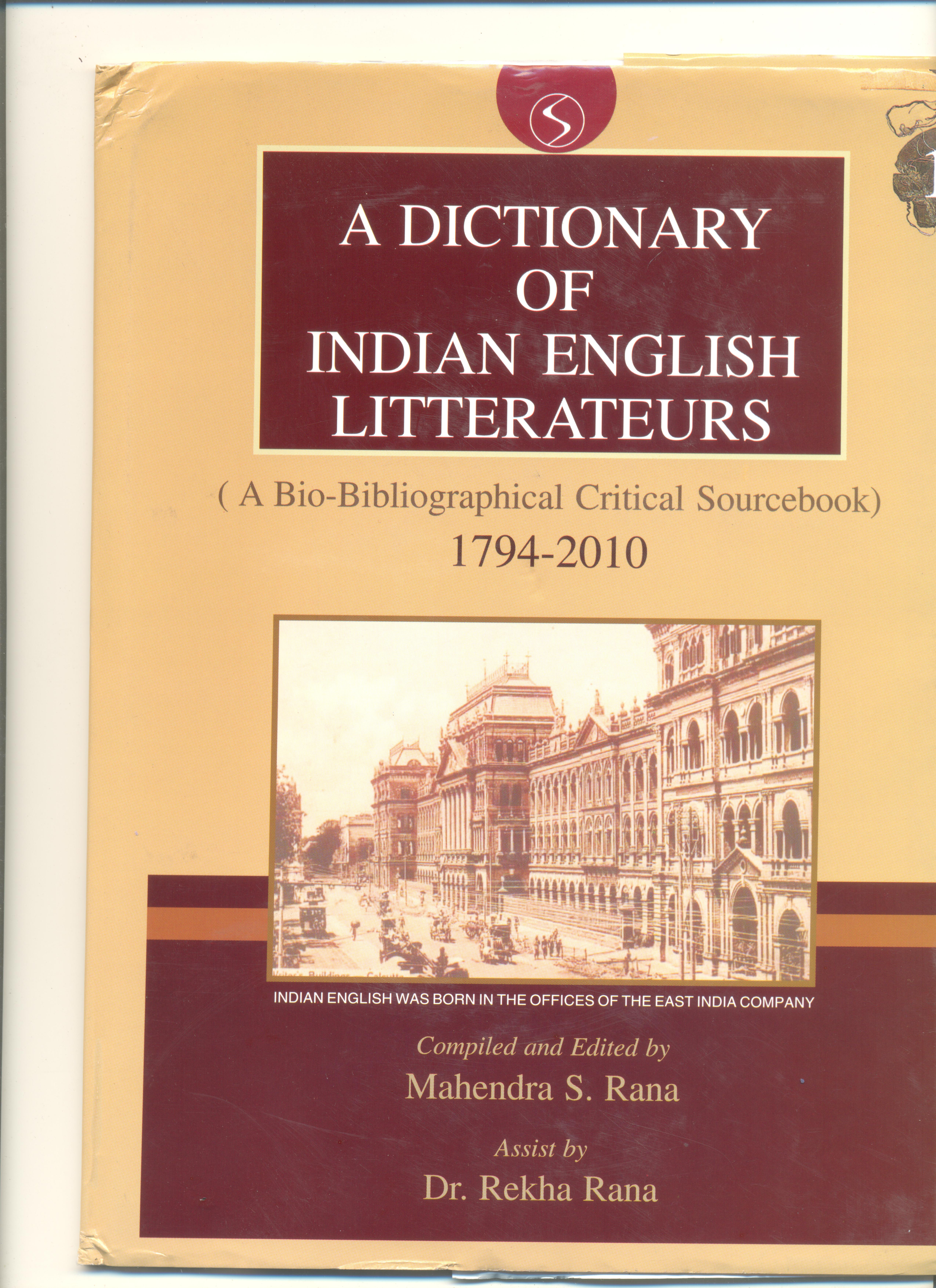 A Dictionary of Indian English Litterateurs