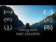 Forever roars the vast Atlantic