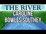 The River - by Caroline Bowles Southey (Memorization Song)