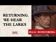Returning, We Hear the Larks - Isaac Rosenberg poem reading - Jordan Harling Reads