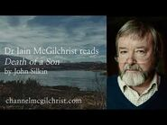 Daily Poetry Readings -55- Death of a Son by John Silkin read by Dr Iain McGilchrist