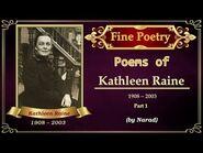 Fine Poetry - Poems of Kathleen Raine - Part 1