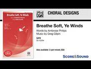 Breathe Soft, Ye Winds, by Greg Gilpin – Score & Sound
