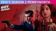 Pennyworth Season Two Cast & Producer Interview EPIX