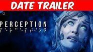 Perception - Announcement Date Trailer 2017 PS4